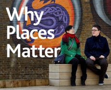 Why Places Matter