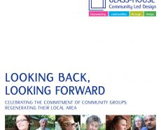 Looking Back, Looking Forward: Celebrating the commitment of community groups regenerating their local area