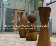 Making Buildings Work for Your Community: Design, Refurbishment and Retrofit