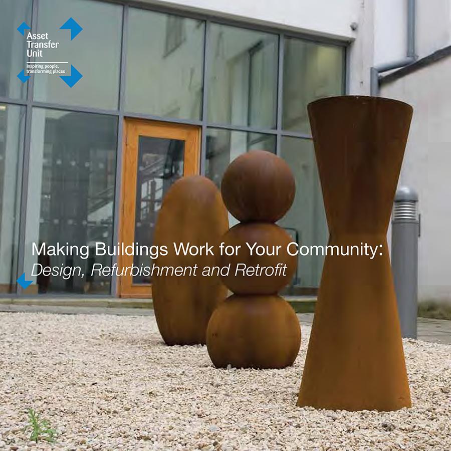 Making Buildings Work for Your Community: Design, Refurbishment & Retrofit