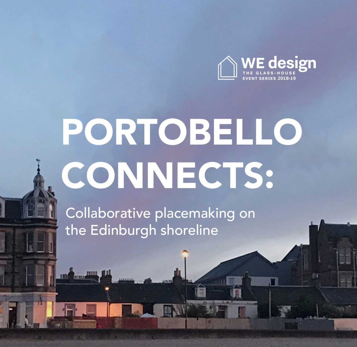 Portobello connects: collaborative placemaking on the Edinburgh shoreline