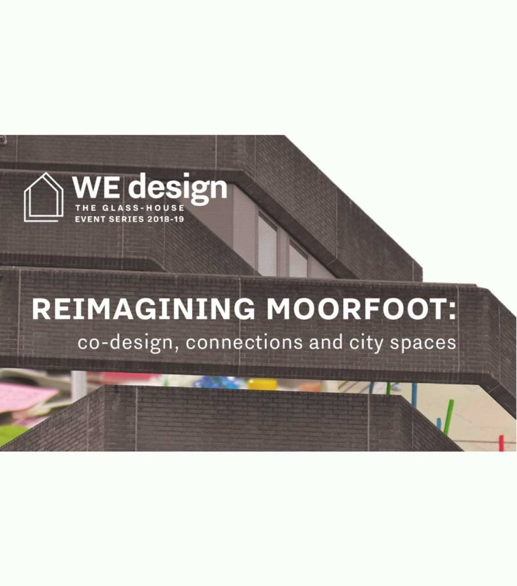 Reimagining Moorfoot: co-design, connections and city spaces