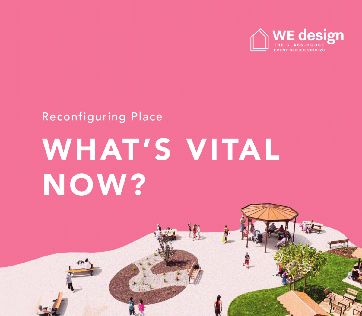 Reconfiguring Place: What's Vital Now?