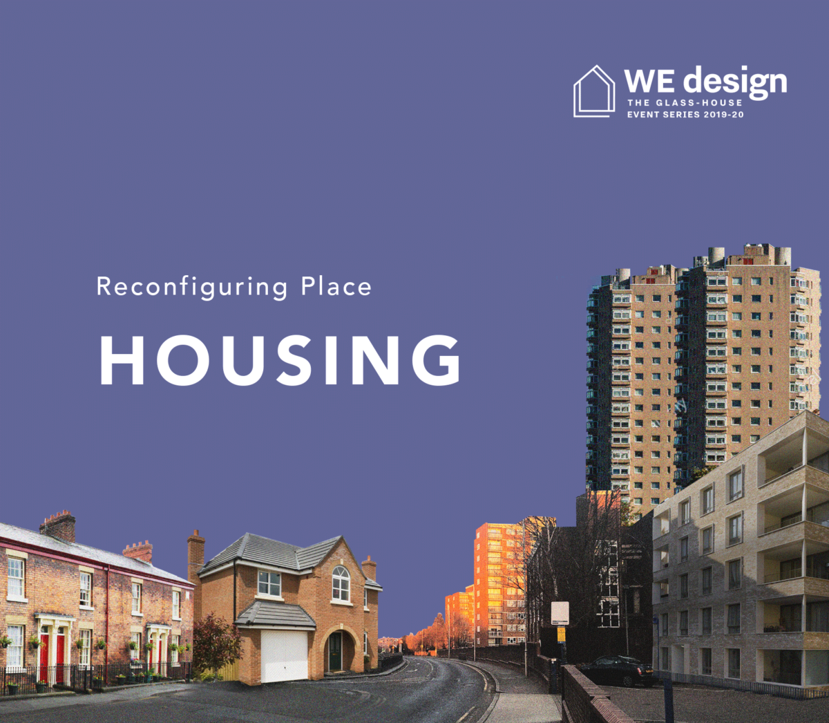 Reconfiguring Place: Housing