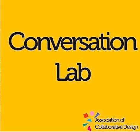 ACD Conversation Lab 3 – Fostering creative citizens through co-design