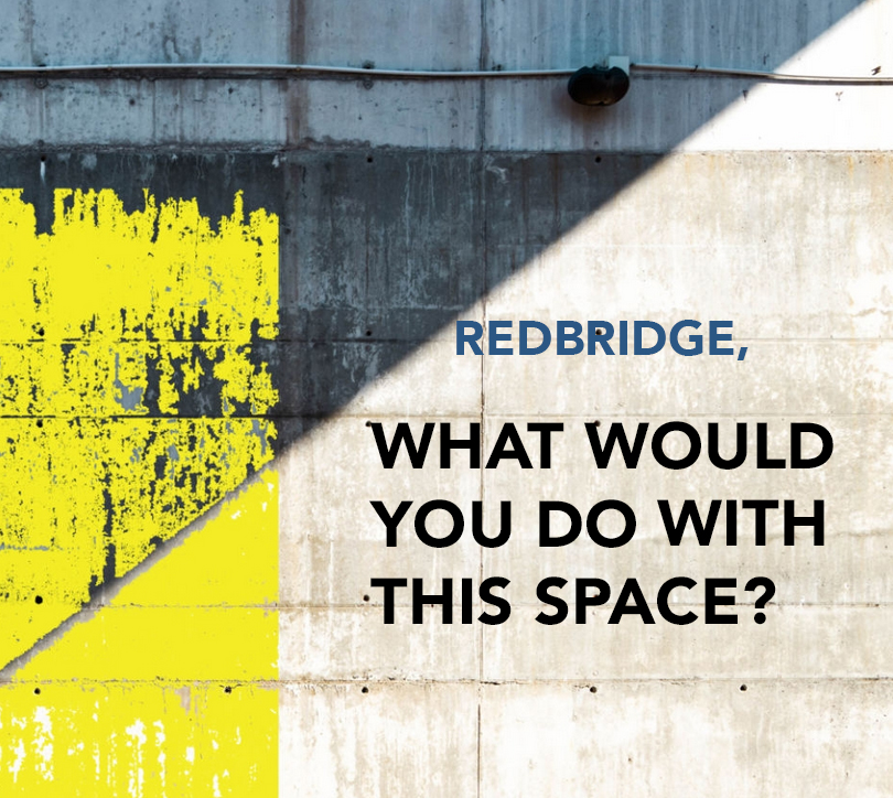 Redbridge, What Would You Do with this Space?