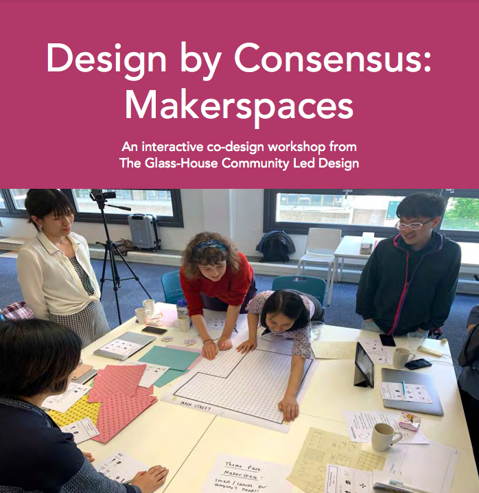 Design by Consensus: Makerspaces Facilitation Guide